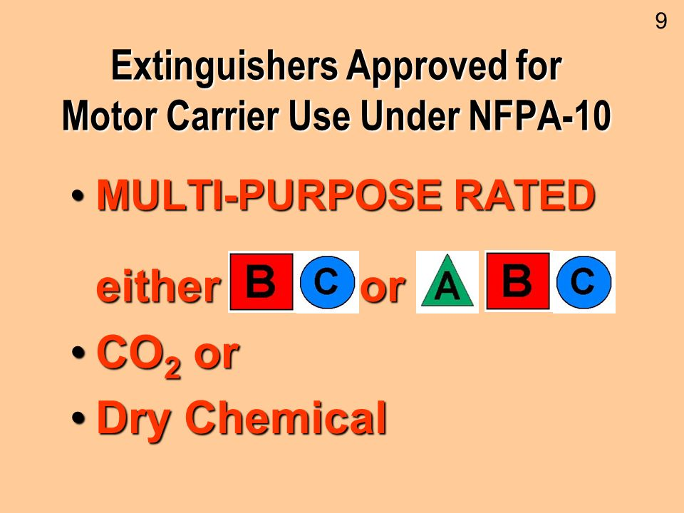 Extinguishers Approved for Motor Carrier Use Under NFPA-10