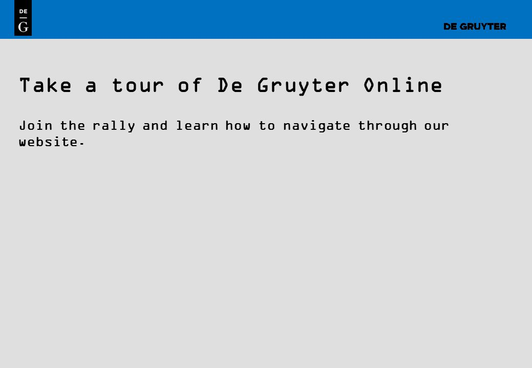 Take a tour of De Gruyter Online