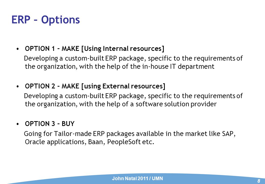Option 1: ERP – Building using Internal resources – The Facts