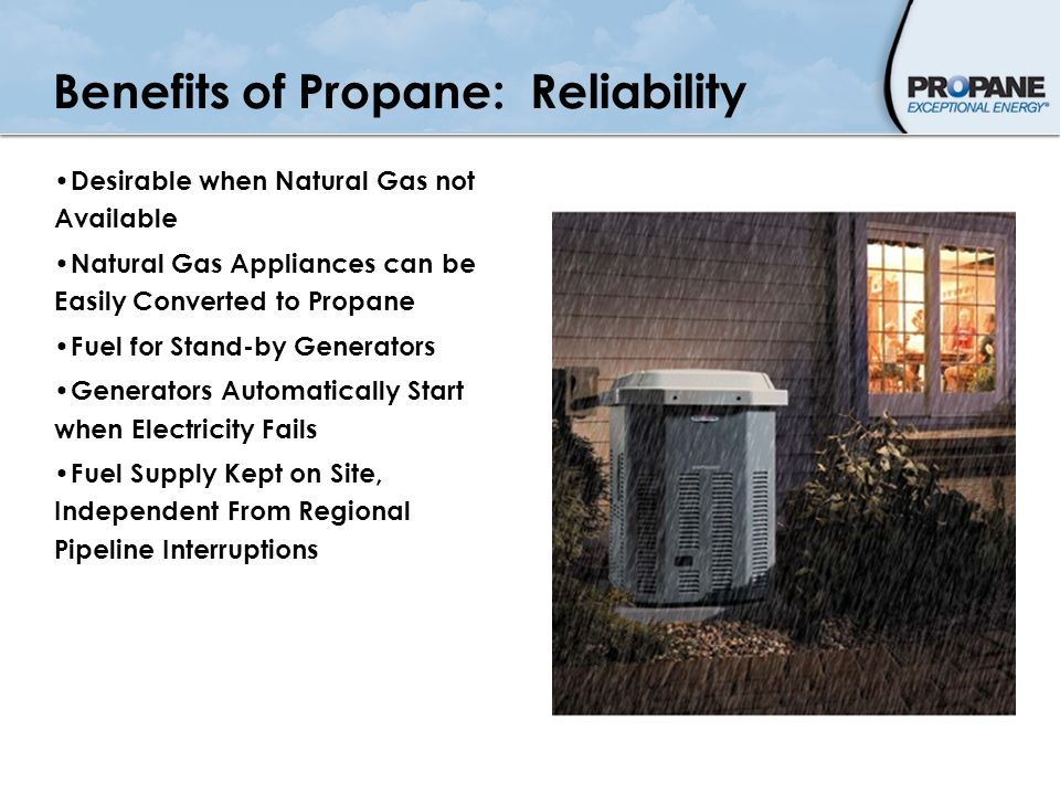 Benefits of Propane: Reliability