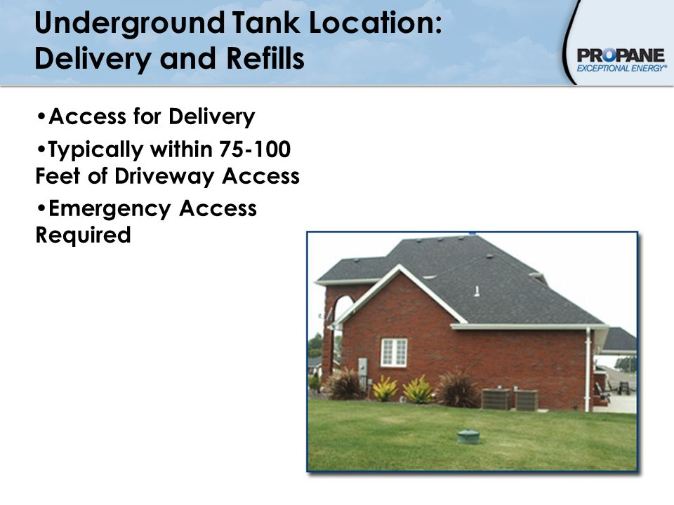 Underground Tank Location: Delivery and Refills