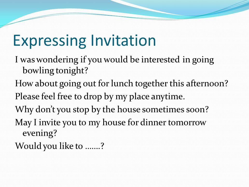 Kelas xi semester genap ppt video online download expressing invitation stopboris Gallery