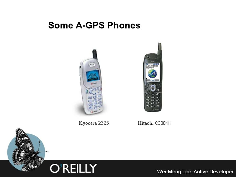 Some A-GPS Phones