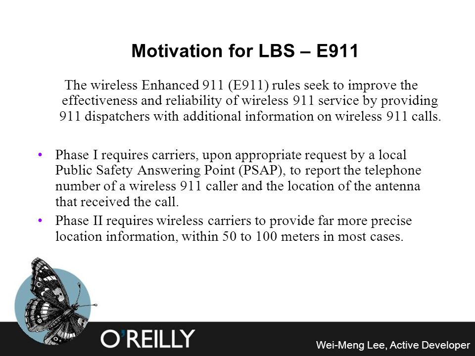 Motivation for LBS – E911