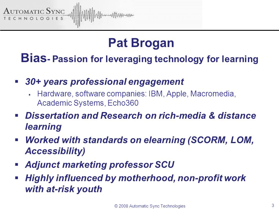Pat Brogan Bias- Passion for leveraging technology for learning