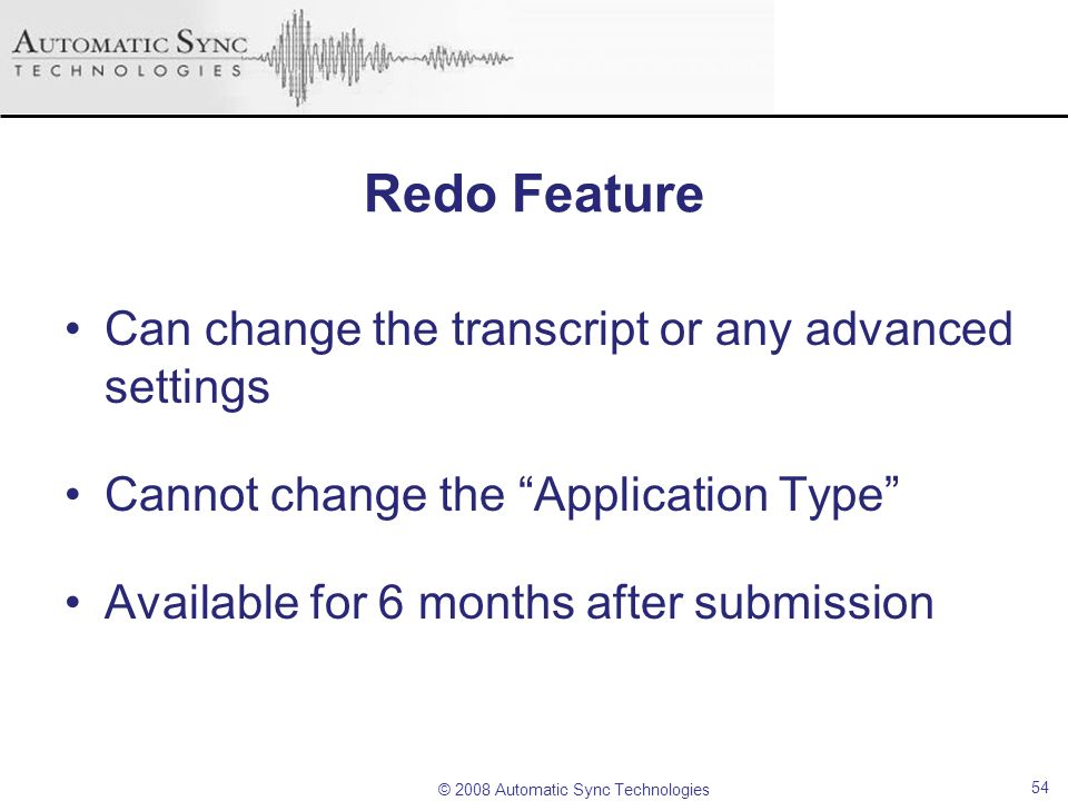 Redo Feature Can change the transcript or any advanced settings