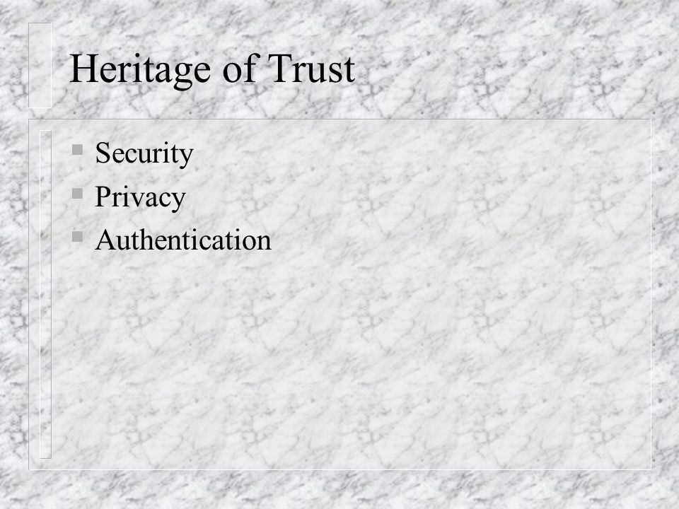Heritage of Trust Security Privacy Authentication