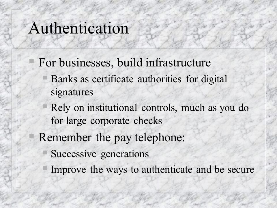 Authentication For businesses, build infrastructure
