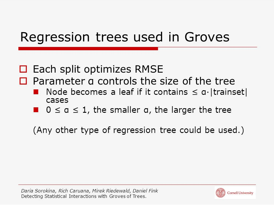 Regression trees used in Groves