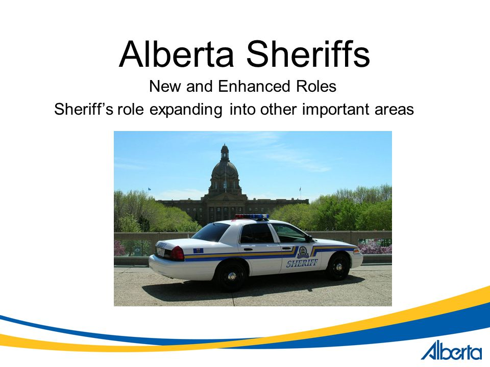 Alberta Sheriffs New and Enhanced Roles