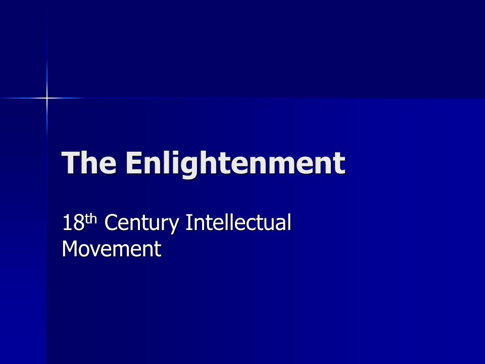 an introduction to the enlightenment era in europe in the 18th century - enlightenment ideas and political figures of the enlightenment era the enlightenment of the 18th century was an exciting period of history for the first time since ancient grecian times, reason and logic became center in the thoughts of most of elite society.