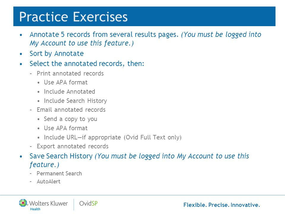 Practice Exercises Annotate 5 records from several results pages. (You must be logged into My Account to use this feature.)