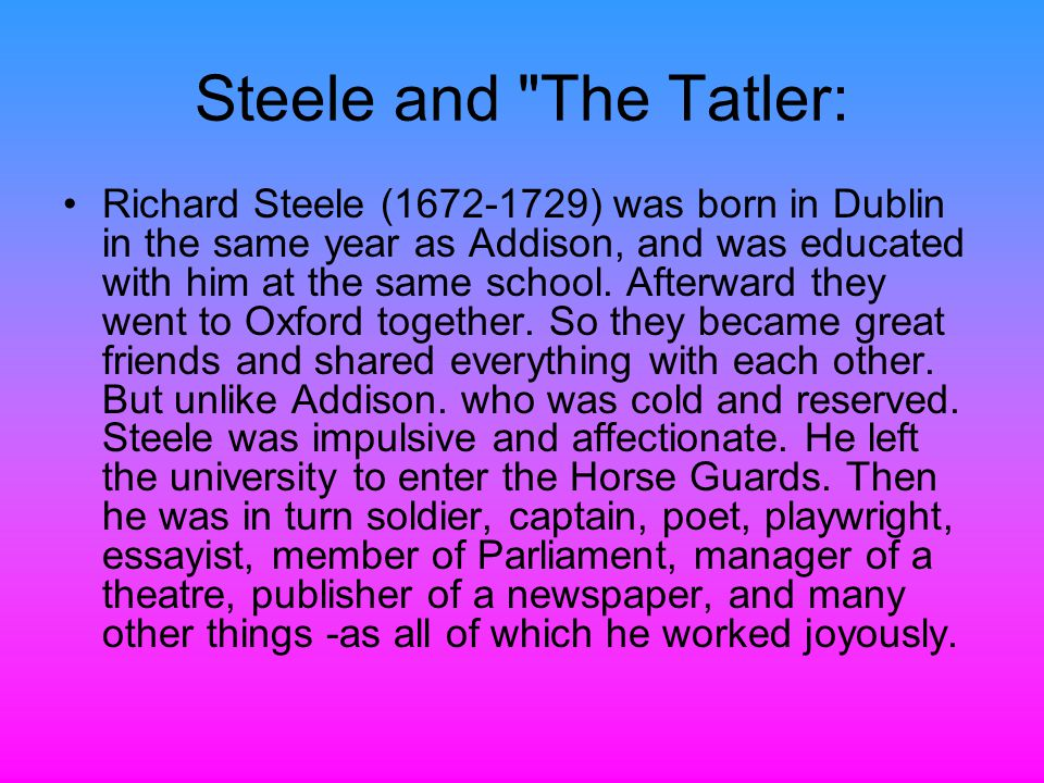 lecture  joseph addison st hour richard steele nd hour   ppt   steele