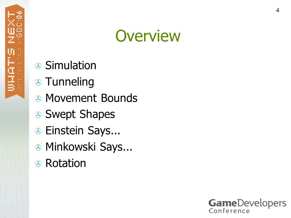 Overview Simulation Tunneling Movement Bounds Swept Shapes