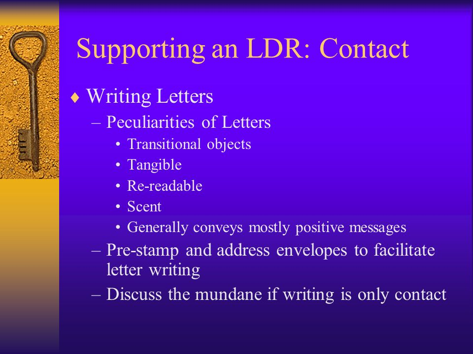 Supporting an LDR: Contact