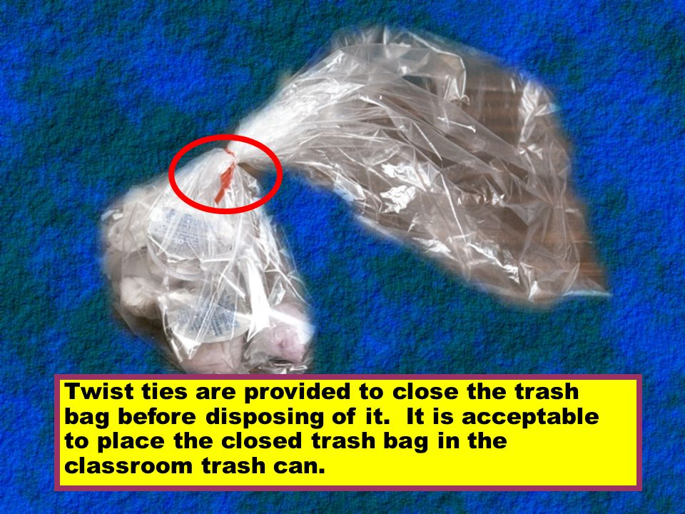 Twist ties are provided to close the trash bag before disposing of it