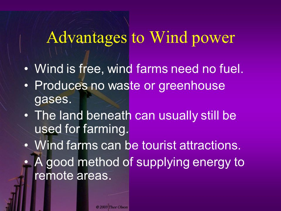 Advantages to Wind power