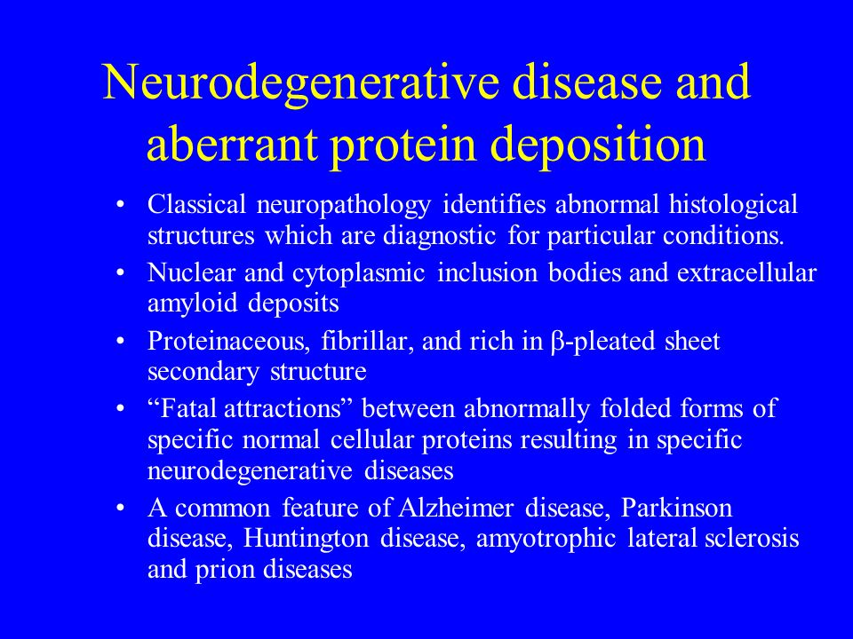 Neurodegenerative disease and aberrant protein deposition