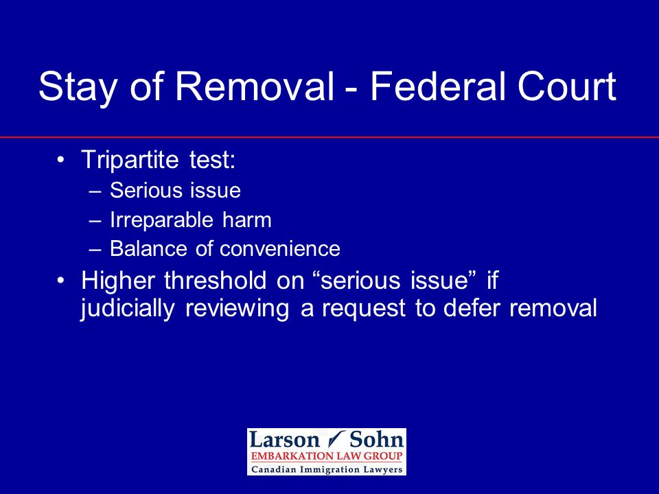 Stay of Removal - Federal Court