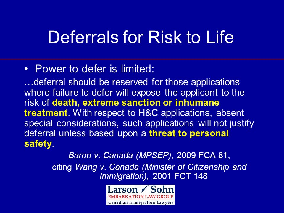 Deferrals for Risk to Life