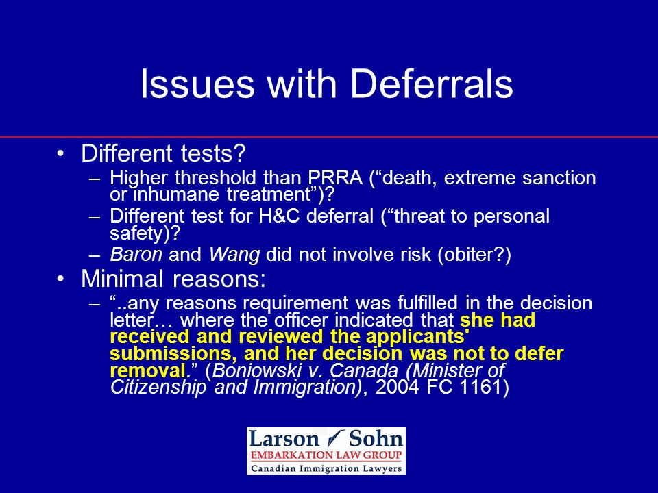 Issues with Deferrals Different tests Minimal reasons: