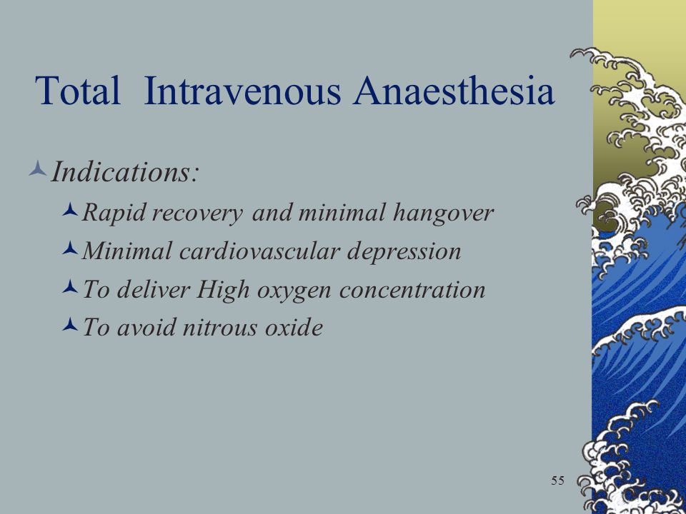 Total Intravenous Anaesthesia