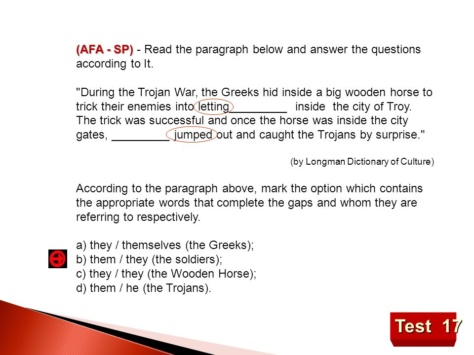 (AFA - SP) - Read the paragraph below and answer the questions according to It.