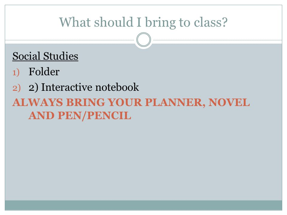 What should I bring to class