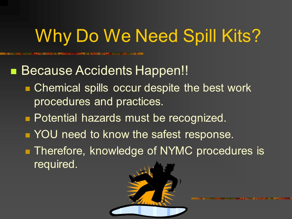 Why Do We Need Spill Kits