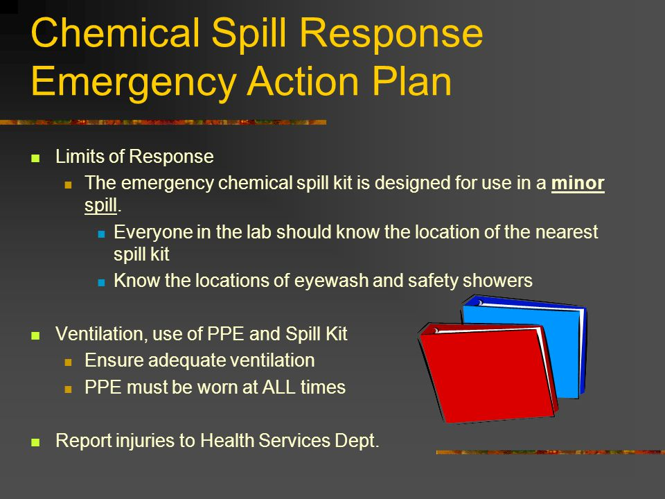 Chemical Spill Response Emergency Action Plan