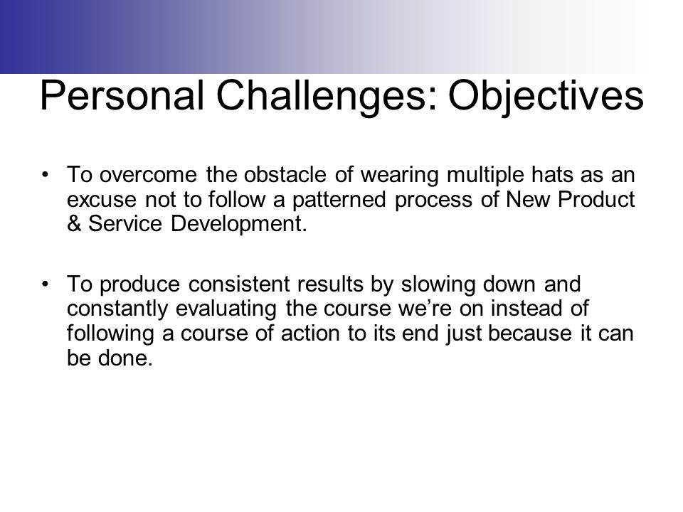 Personal Challenges: Objectives