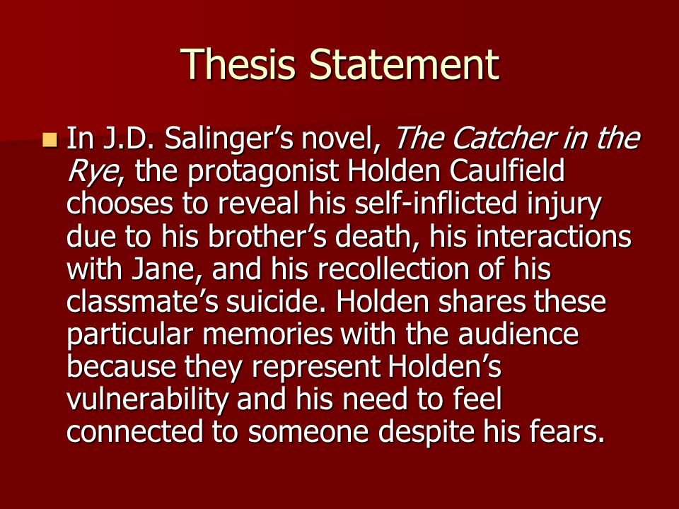Historical thesis on catcher in the rye business plan mission