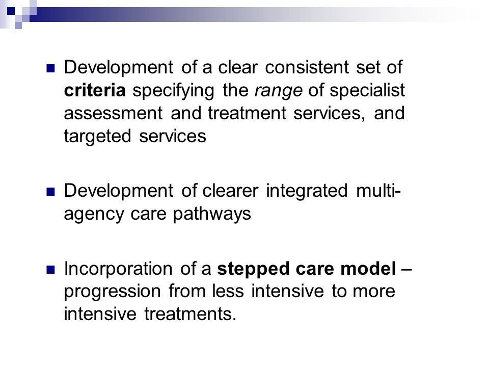 Development of clearer integrated multi-agency care pathways