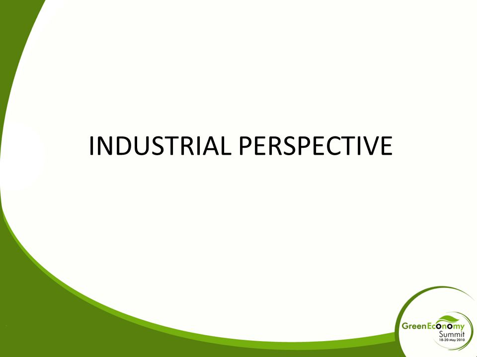 INDUSTRIAL PERSPECTIVE