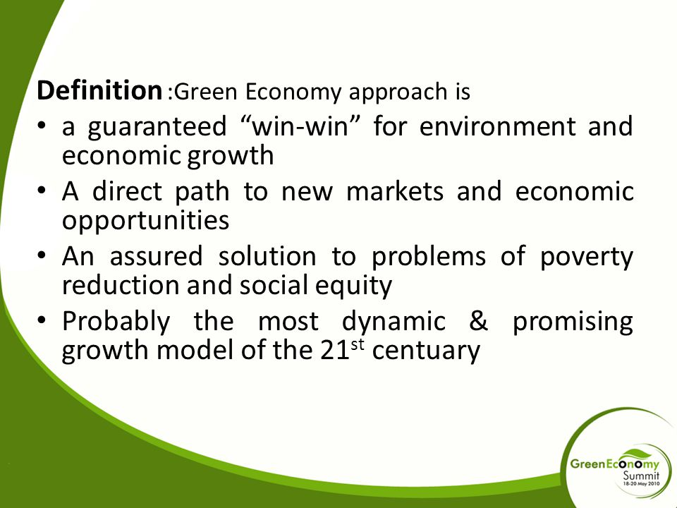 Definition :Green Economy approach is