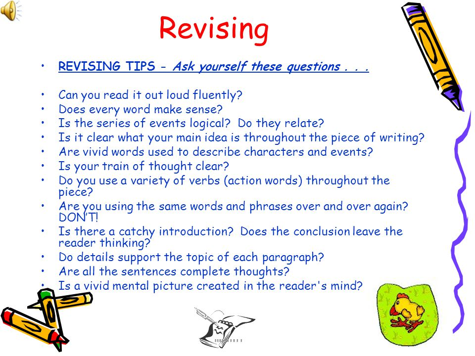 Revising REVISING TIPS - Ask yourself these questions . . .