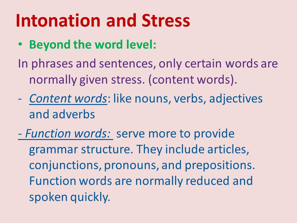 Intonation and Stress Beyond the word level: