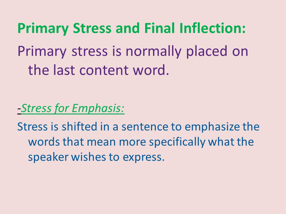 Primary Stress and Final Inflection: