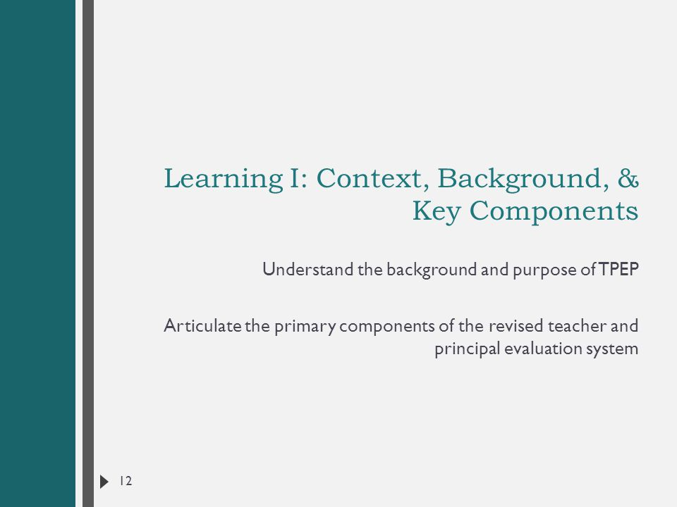 Learning I: Context, Background, & Key Components