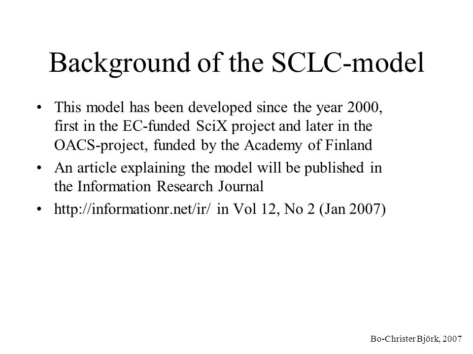 Background of the SCLC-model