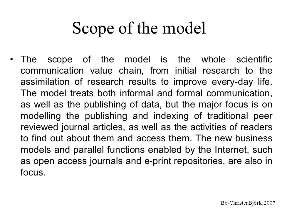 Scope of the model