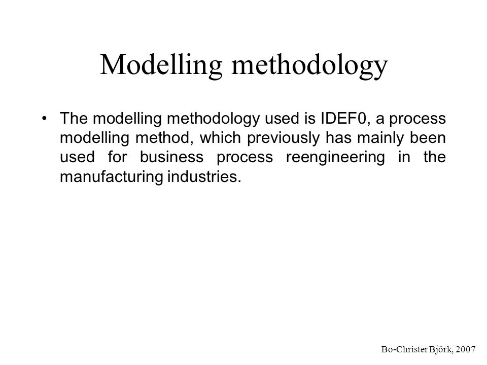 Modelling methodology