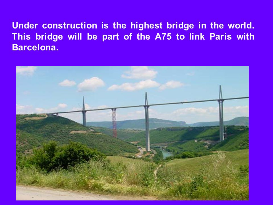 Under construction is the highest bridge in the world