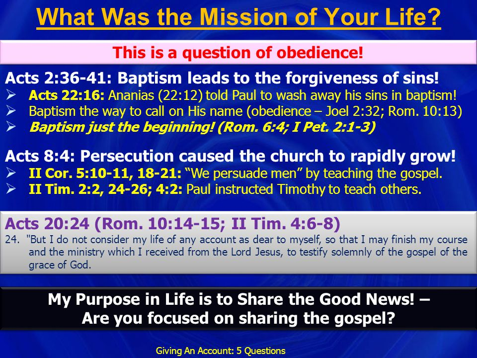 What Was the Mission of Your Life
