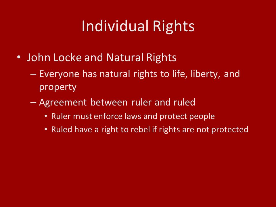 Individual Rights John Locke and Natural Rights