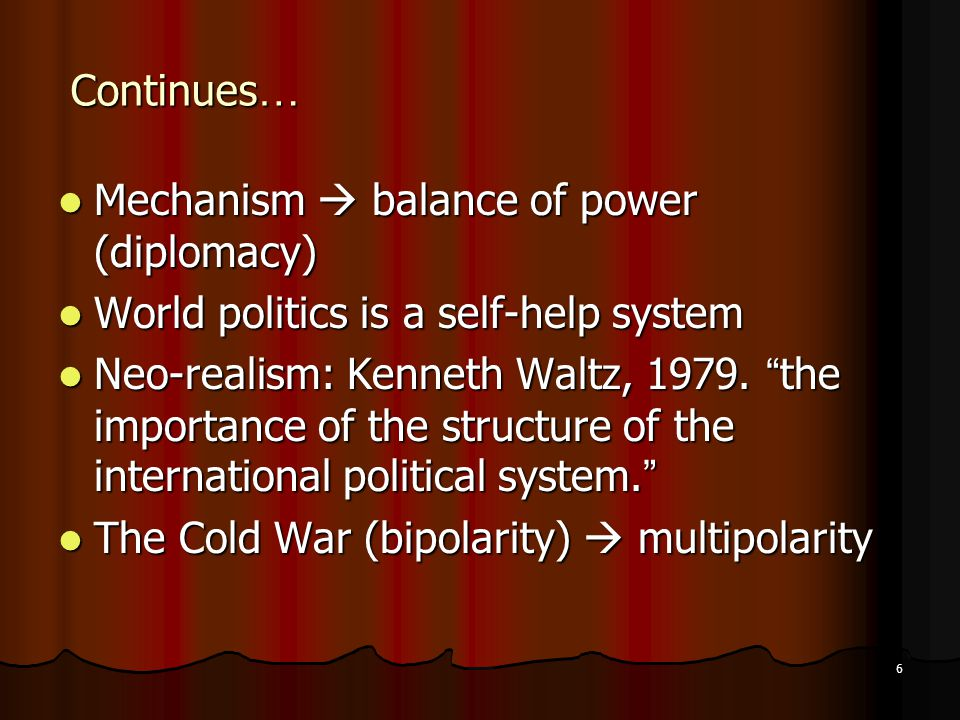 dominant theories of neorealism and neoliberal institutionalism politics essay The state is fundamental to neorealism (waltz 1979) and neoliberal institutionalism (keohane 1984) it is also key in many constructivist and english school theories (bull 1977, reus-smit 1999, wendt 1999.