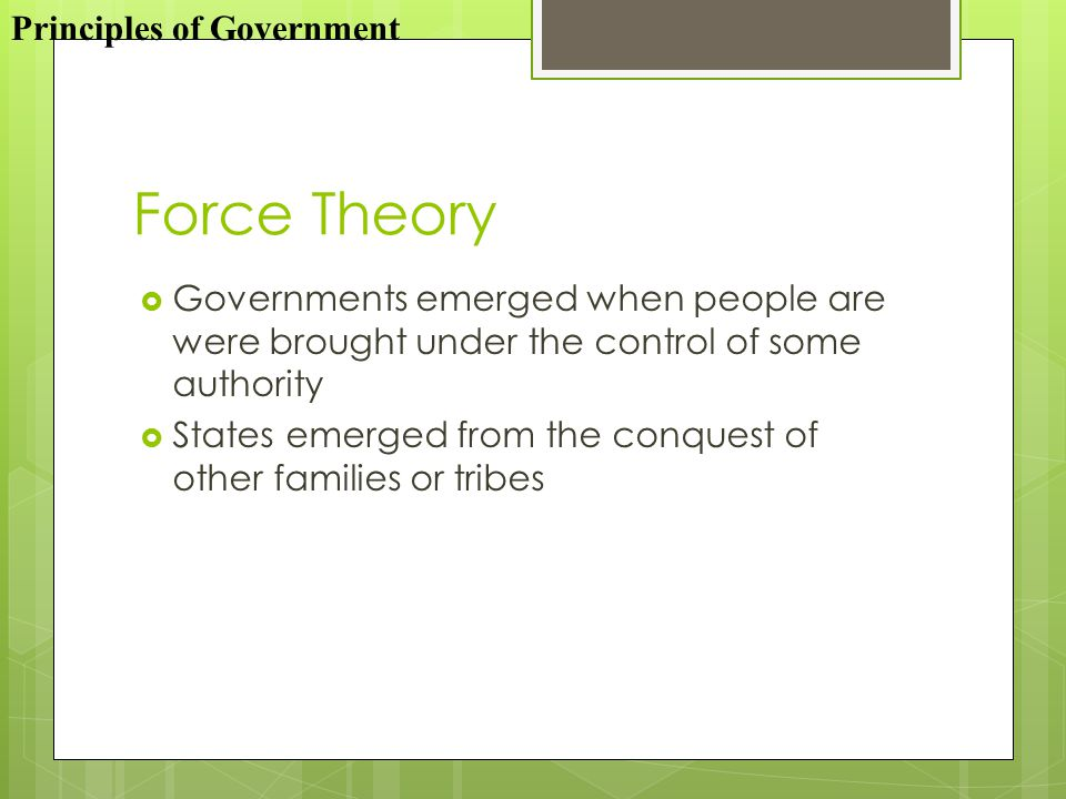 Force Theory Principles of Government