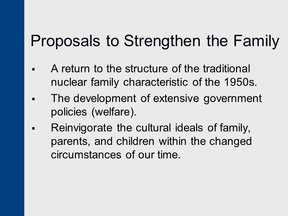 Proposals to Strengthen the Family