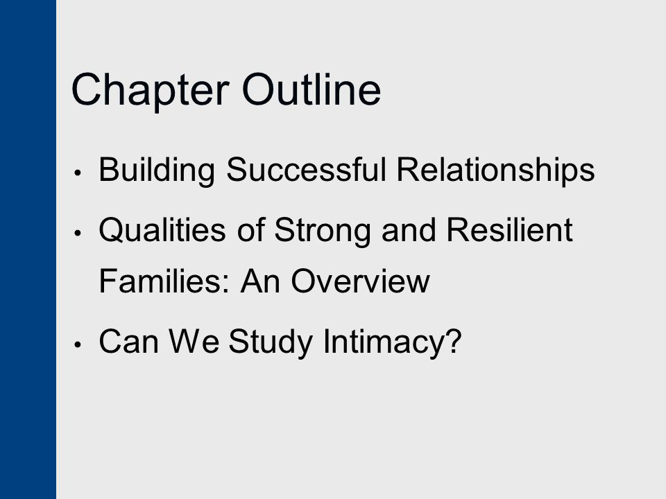 Chapter Outline Building Successful Relationships