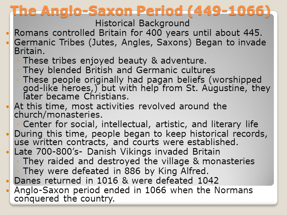 The Anglo-Saxon Period (449-1066)